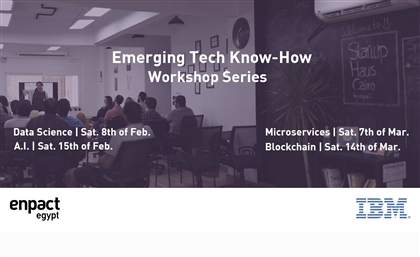 Four Workshops by IBM About Emerging Tech at Startup Haus Cairo